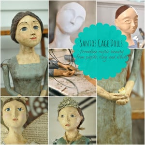 Learn to Make Santos Cage Dolls and other art dolls