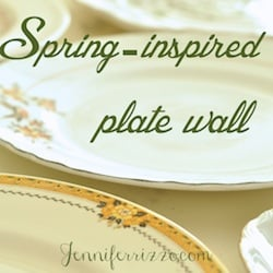 Spring-inspired plate wall and other spring decorating ideas…..