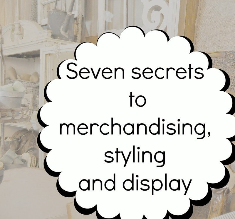 Seven secrets to merchandising,styling and display for a show or market…