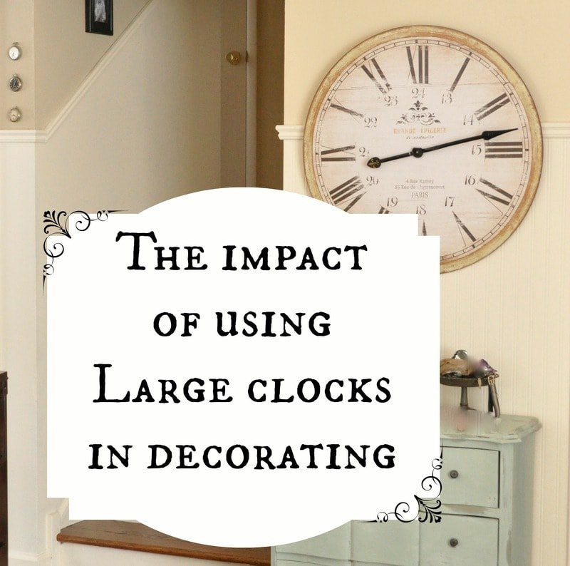 The impact of using large clocks in decorating Jennifer Rizzo