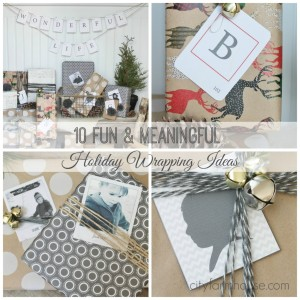 10 fun and meaningful holiday wrapping ideas…