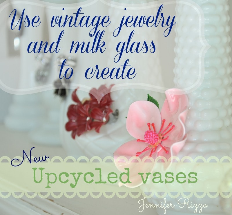 Upcycle milk glass vases with vintage jewelry…..