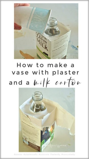 How to mak a vase with plaster and an old milk carton