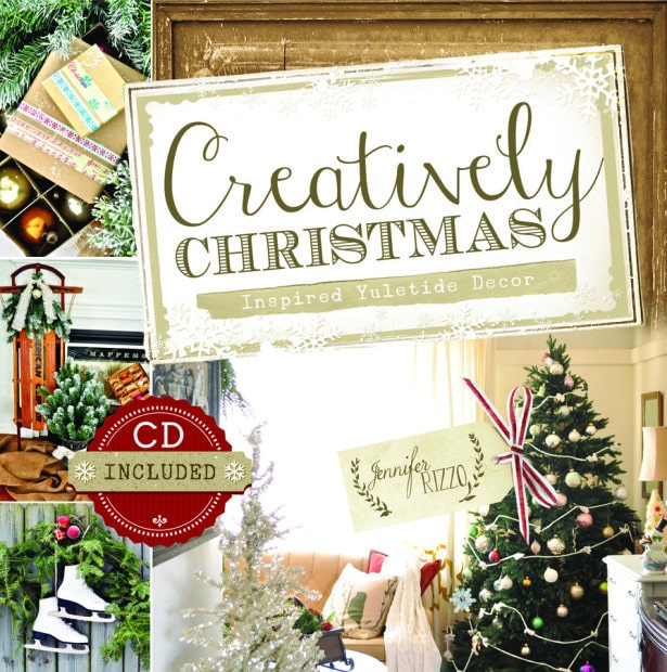 Creatively Christmas by Jennifer Rizzo