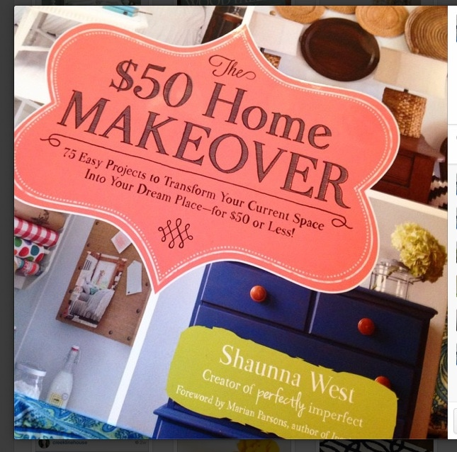 The $50 Home Makeover by Shaunna West