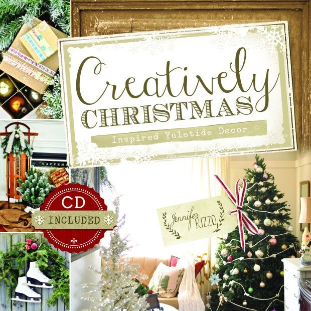 Creatively Christmas by Jennifer Rizzo full of holiday decor, inspiration and holiday decorating projects and ideas.