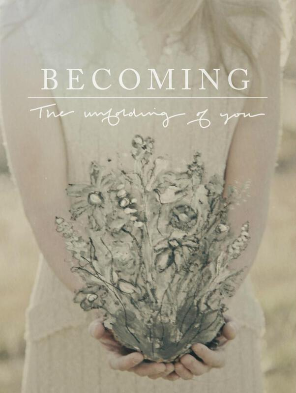 Becoming: the unfolding of you, a free Jeanne Oliver e-course for the new year!