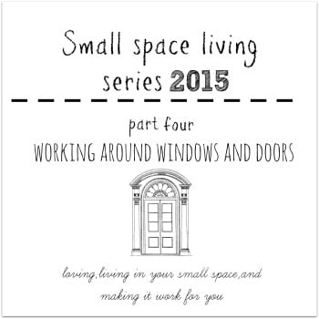 Small space living pt.4-furniture placement around windows and doors