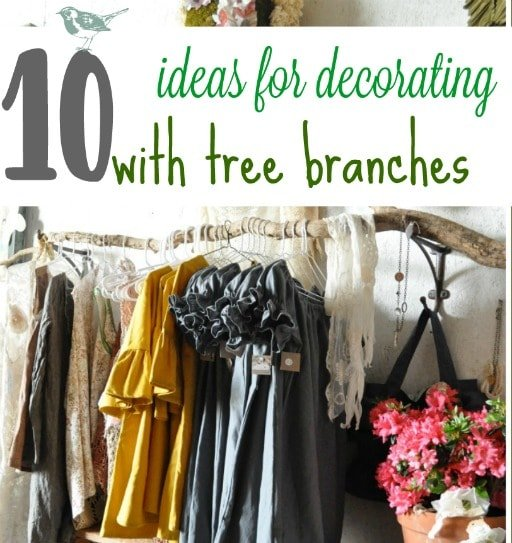 10 decorating with tree branch ideas