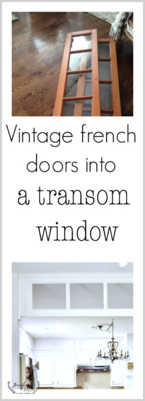 Vintage french doors repurposed into a kitchen transom window for under $40
