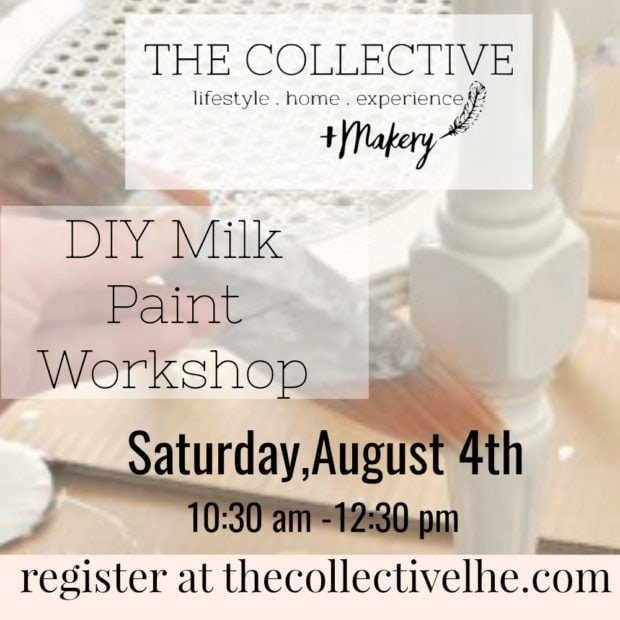 DIY Milk Paint Class at The Collective lhe +Makery