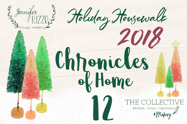 Chronicles of Home Holiday Housewalk 2018