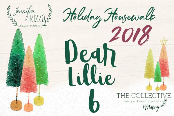 Dear Lillie Holiday Housewalk 2018