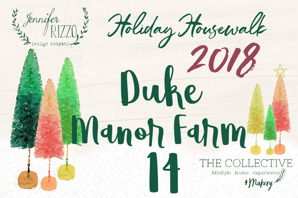 Duke Manor Farm Holiday Housewalk 2018