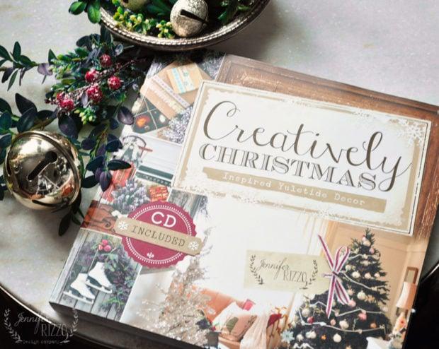 Jennifer Rizzo's book Creatively Christmas. Crafting and Christmas decorating ideas