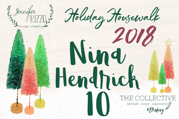 Nina Hendrick Holiday Housewalk 2018
