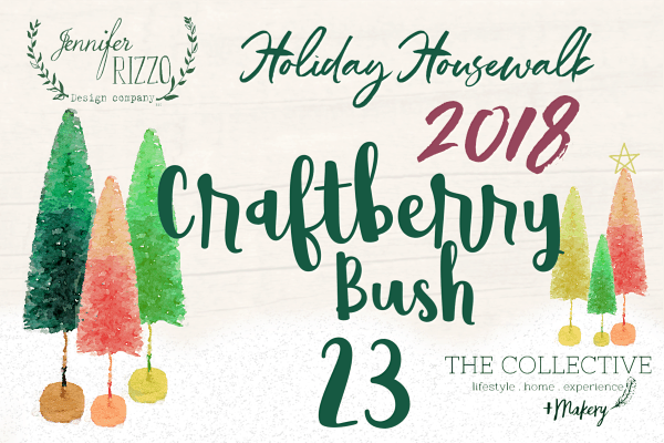 Craftberry Bush Holiday Housewalk 2018