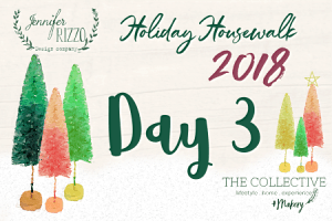 Day 3 Jennifer Rizzo Holiday Housewalk 2018
