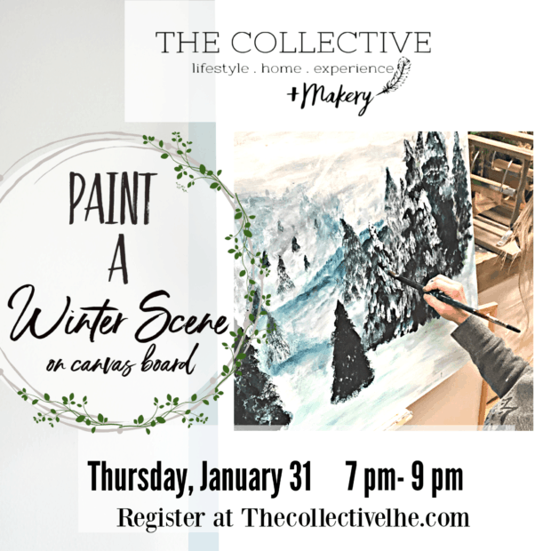 Paint a winter scene canvas at The Collective lhe +Makery with Jennifer Rizzo