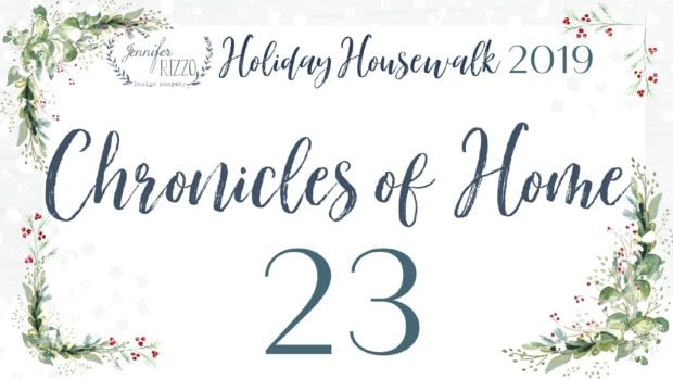 Chronciles of home Jennifer Rizzo Holiday Housewalk 2019