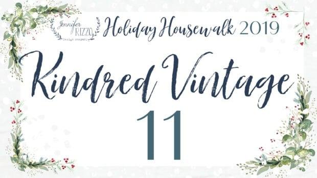 Kindred Vintage Holidauy Housewalk Jennifer Rizzo 2019