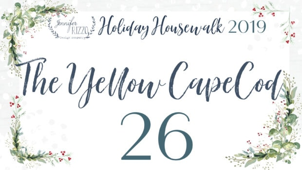 The Yellow Cape Cod Jennifer Rizzo 2019 Holiday Housewalk