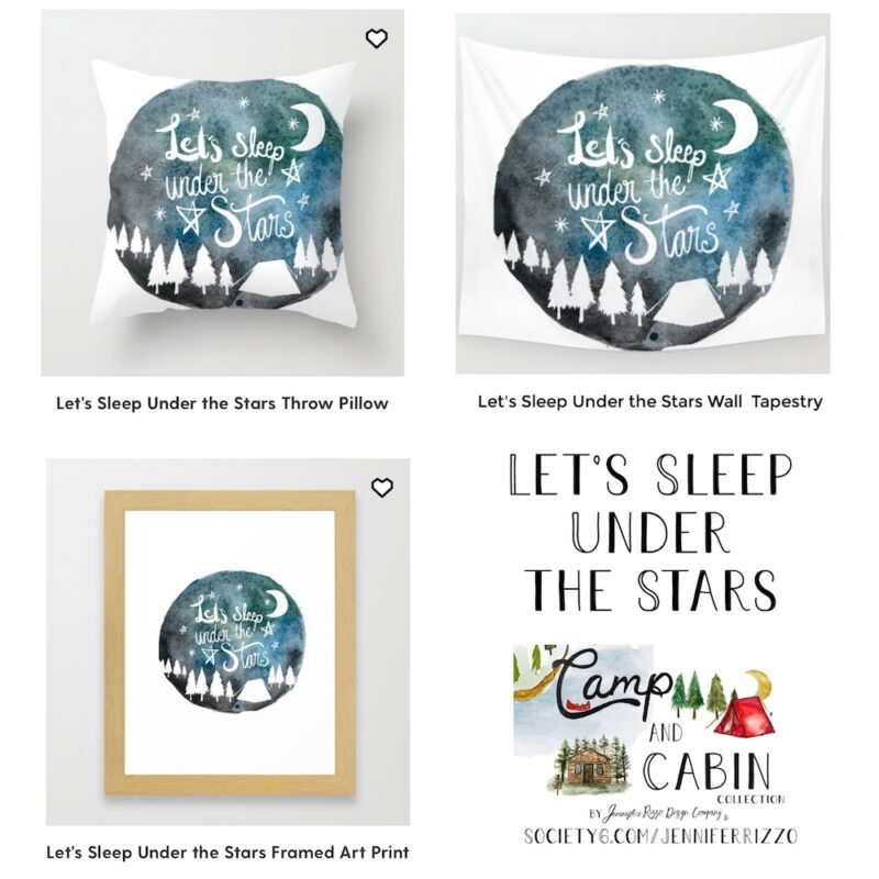Lets sleep under the stars designs by Jennifer Rizzo