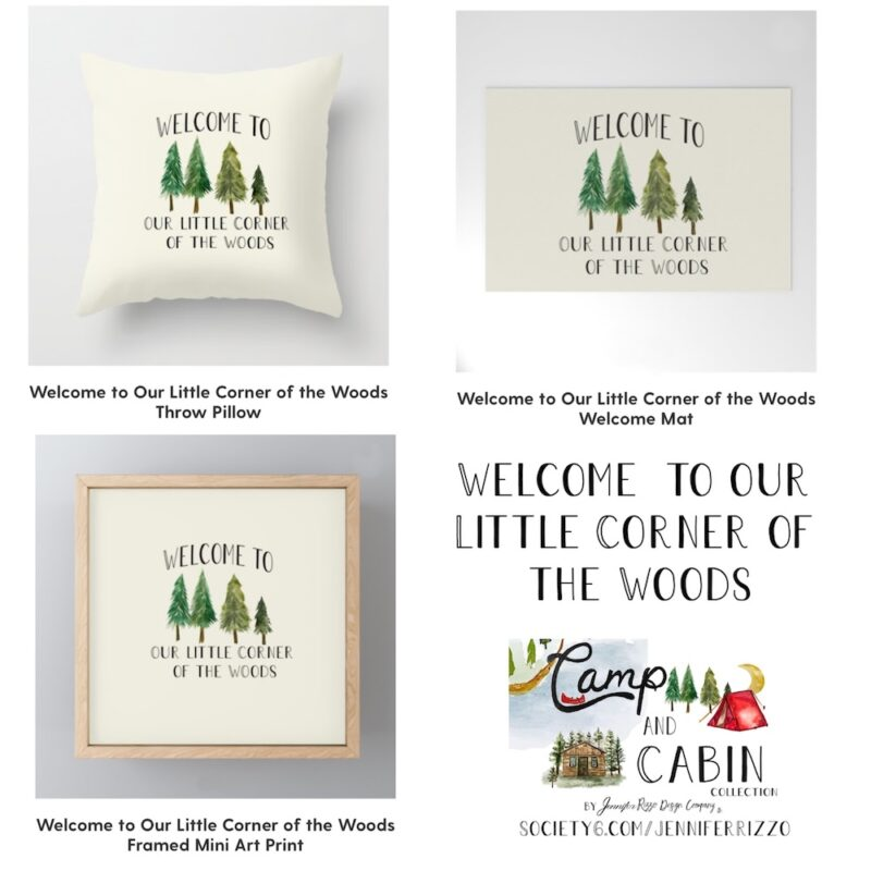 Welcome to our little corner of the woods design by Jennifer Rizzo