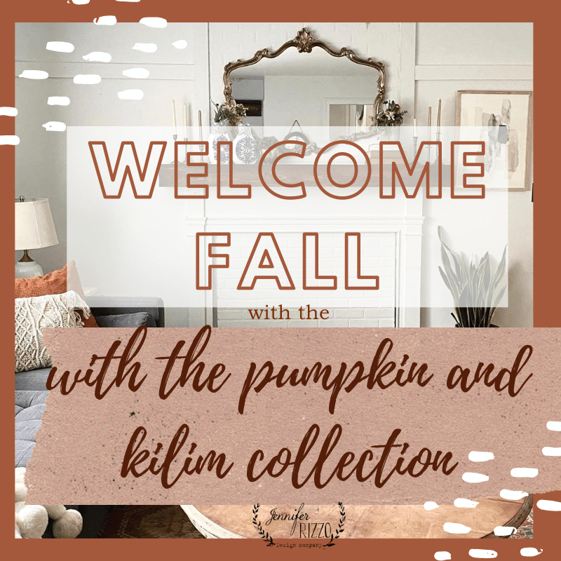 Welcome in Fall with the Pumpkin and Kilim Collection by Jennifer Rizzo