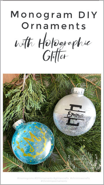 DIY monogram ornament with Holographic glitter