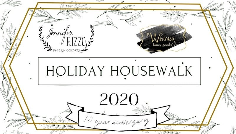 Jennifer Rizzo + Whimsy Decor for the Holiday Housewalk Day 1