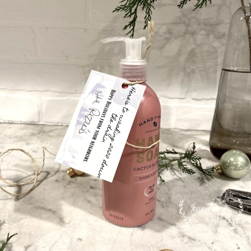 Handsoap as a neighbors gift with free gift tag printable