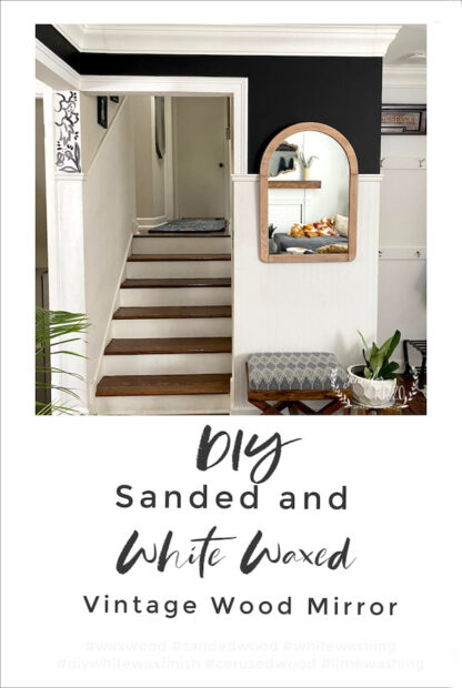 Sanded and White waxed wood mirror DIY on black wall paint